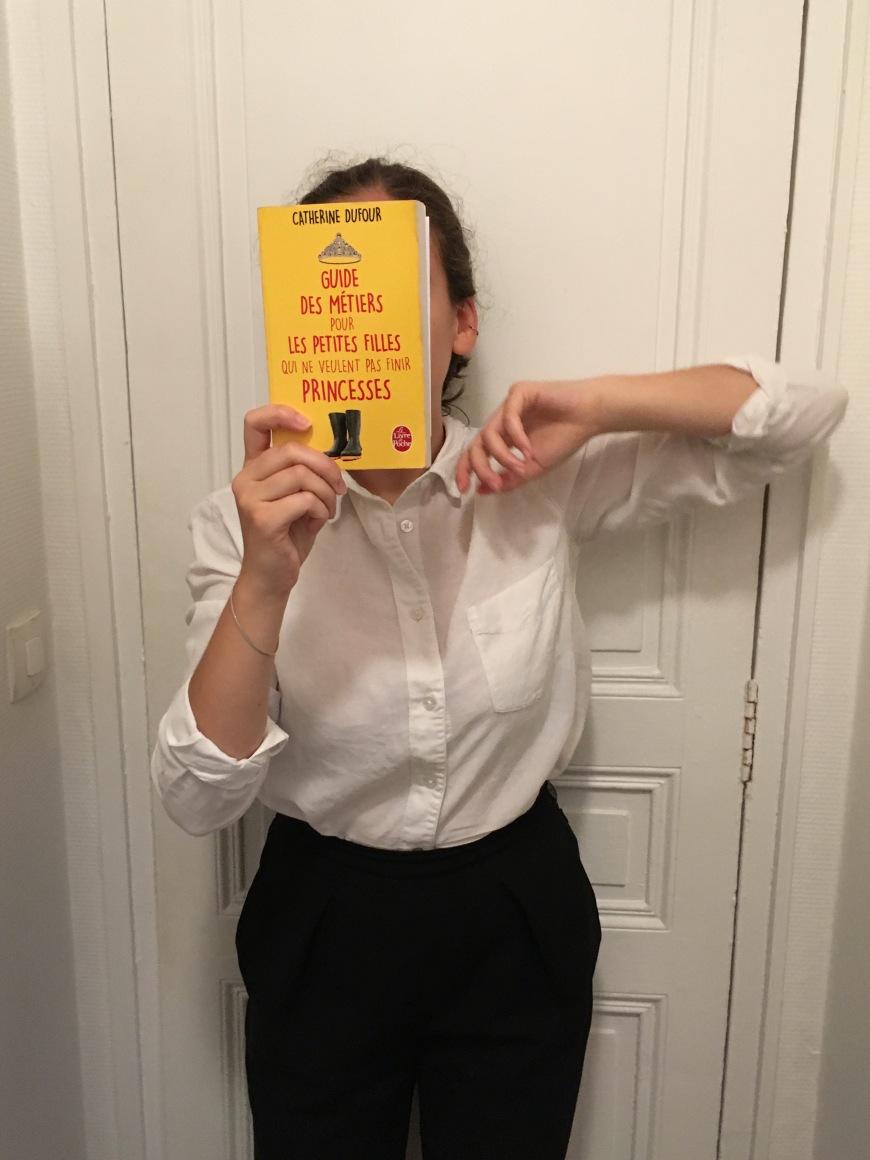 Guide des métiers pour les petites filles qui ne veulent pas finir princesse Catherine Dufour