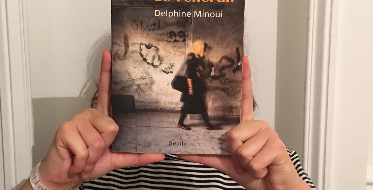 Je vous écris de Téhéran par Delphine Minoui