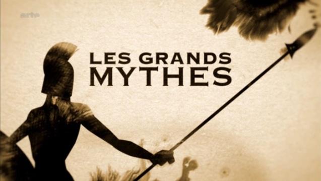 Les grands mythes Arte
