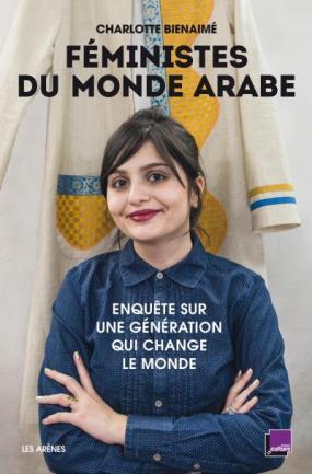 Feministes-du-monde-arabe Les Arènes