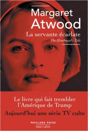 La servante écarlate Margaret Atwood Editions Robert Laffont