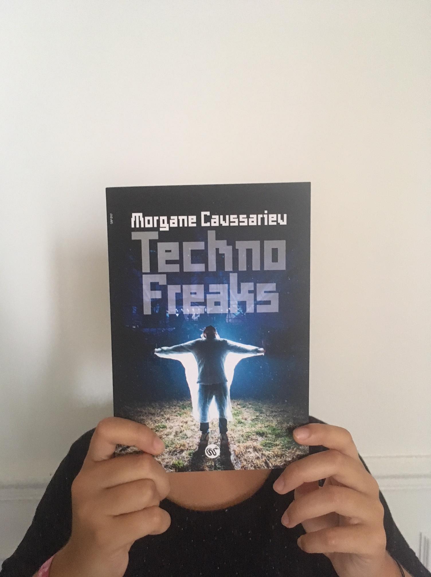 Techno Freaks Morgane Caussarieu Serpent à Plumes roman